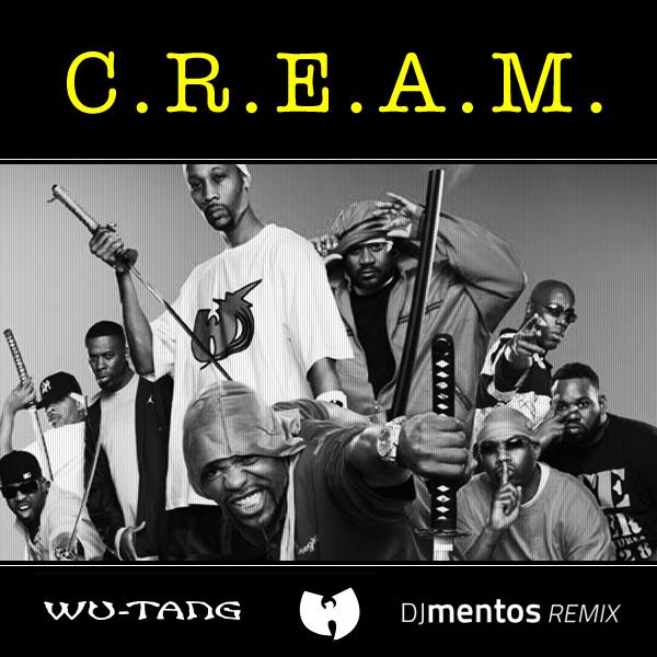 C.R.E.A.M. dj mentos remix